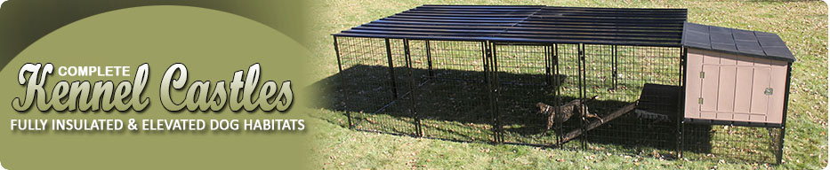 Complete Dog Kennel Castles